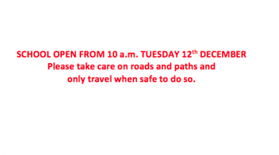 School open at 10 a.m. Tuesday 12th December